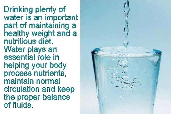 Drinking plenty of water is an important part of maintaining a healthy weight and a nutritious diet. Water plays an essential role in helping your body process nutrients, maintain normal circulation and keep the proper balance of fluids.